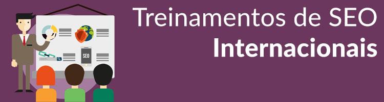 Treinamentos de SEO Internacionais